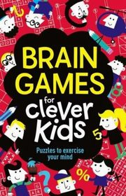 Brain Games for Clever Kids, Moore Gareth