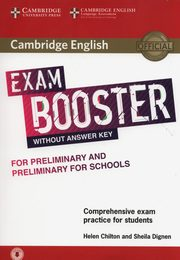 Cambridge English Exam Booster for Preliminary and Preliminary for Schools with Audio Comprehensive Exam Practice for Students, Chilton Helen, Dignen Sheila