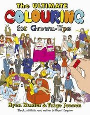 The Ultimate Colouring for Grown-Ups, Hunter Ryan