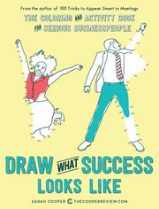 Draw What Success Looks Like, Cooper Sarah