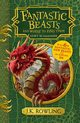 Fantastic Beasts and Where to Find Them, Rowling J.K.