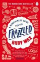 A Mindfulness Guide for the Frazzled, Wax Ruby