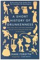 A Short History of Drunkenness, Forsyth Mark